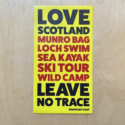 Love Scotland - Leave No Trace Yellow